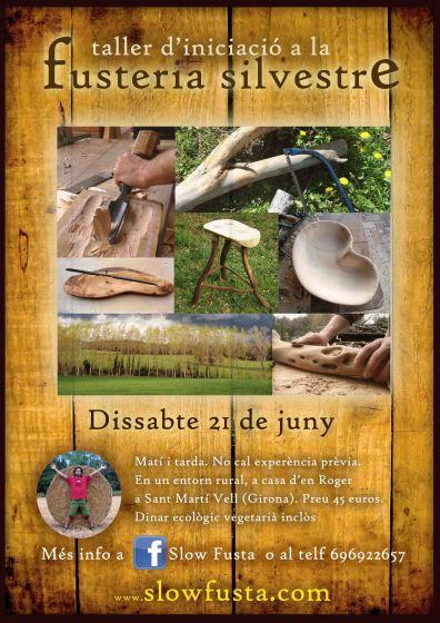 taller de fusteria silvestre 21 de juny